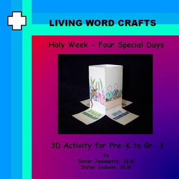 Lent Holy Week Four Special Days 3D Activity for PreK to Gr.3
