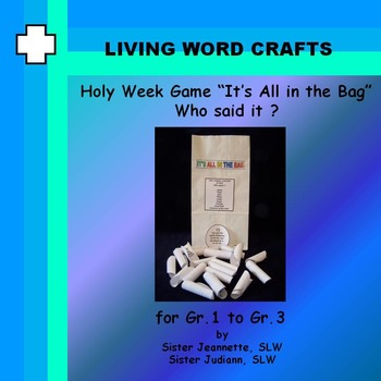 "Lent It's All In the Bag Game  ""Who Said It?"" 3D Activity Gr. 1-3"