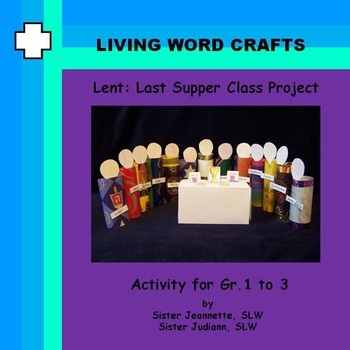 Lent Last Supper Class Project 1 to Gr.3