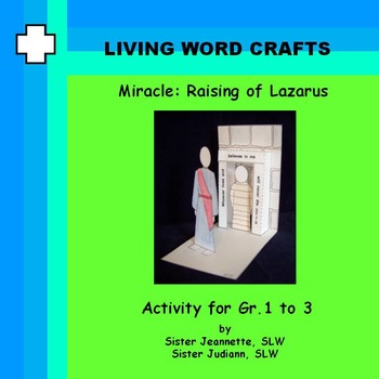 Lent Miracle Raising of Lazarus for Gr. 1 to 3