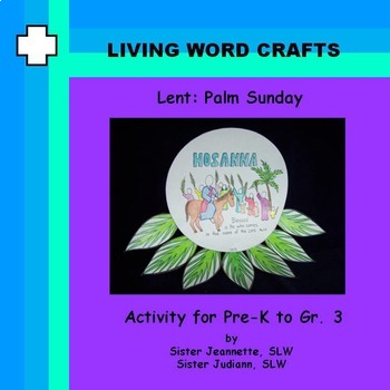 Lent-Palm Sunday for Pre-K to Gr.3