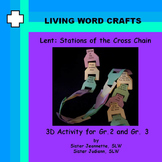 Lent – Stations of the Cross 3D Chain for Gr.2 and 3