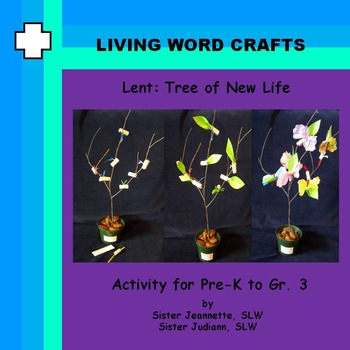 Lent: Tree of New Life for Pre-K to Gr. 3