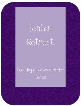 Lenten Day Retreat/ Activities