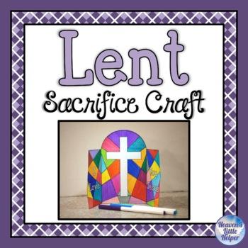 Free Lenten Sacrifice Craft {Heaven's Little Helper}