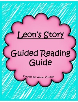 Leon's Story Guided Reading Packet