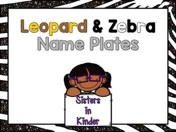 Leopard and Zebra Print Name Plates