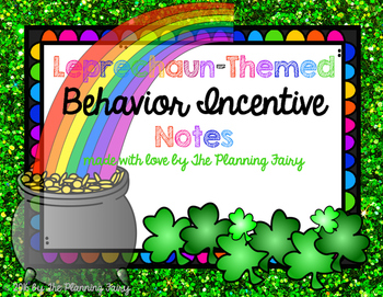 Leprechaun Behavior Incentive Notes