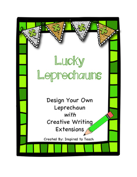 Leprechaun Creative Writing (St. Patrick's Day Theme)