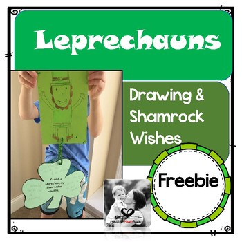 Leprechaun Drawing and Shamrock Wishes