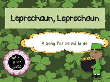 Leprechaun, Leprechaun--A song for sol mi la do