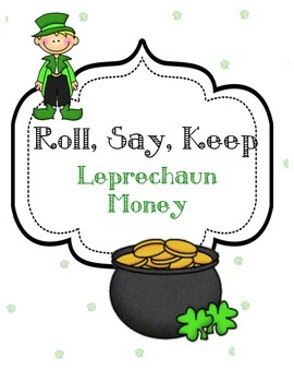 Leprechaun Money: Roll, Say, Keep