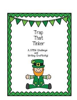 Leprechaun Trap STEM and Expository Writing Craftivity