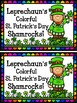 Leprechaun's Colorful St. Patrick's Day Shamrocks!  Color