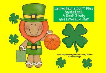 St. Patrick's Day Literacy Unit: Leprechauns Don't Play Ba
