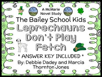 Leprechauns Don't Play Fetch (Bailey School Kids) Novel St