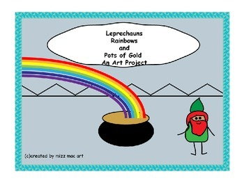 Leprechauns Rainbows and Pots of Gold