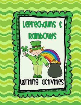 Leprechauns and Rainbows - St. Patrick's Day Writing Activ