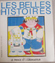Belles Histoires 3 French Stories Books Character Ed getti
