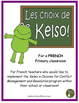 Les Choix de Kelso (French Kelso's Choices: conflict manag