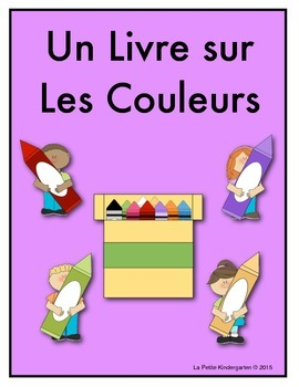 Les Couleurs:  French Emergent Reader for 11 colors!