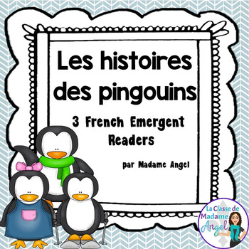 L'hiver: Penguin Themed Emergent Readers in French (les pi