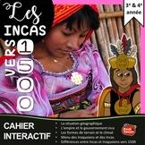 Les Incas vers 1500 / Cahier Interactif