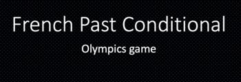 Les Jeux Olympiques : partner game with the Conditionnal Passé