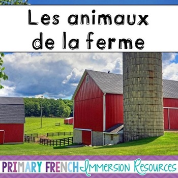 Les animaux de la ferme - flashcards, word wall cards, and