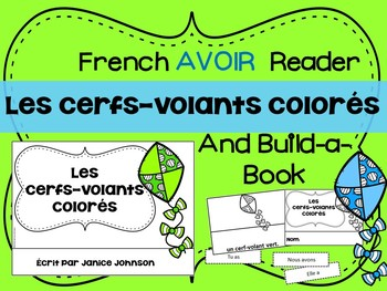 Les cerfs-volants colorés French Verb Avoir Colors Reader