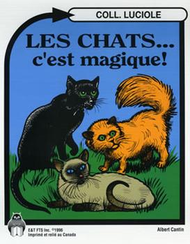 B01-Les chats... c'est magique!