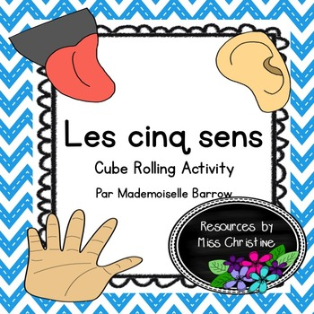 Les cinq sens - Five Senses Cube Rolling Activity in French