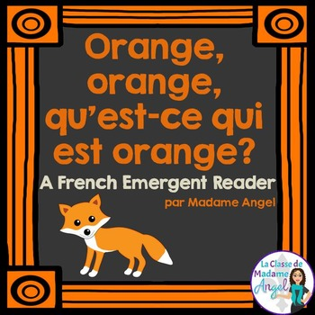 Les couleurs:  French Emergent Reader Featuring the Colour