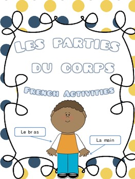 Les parties du corps- French Activities