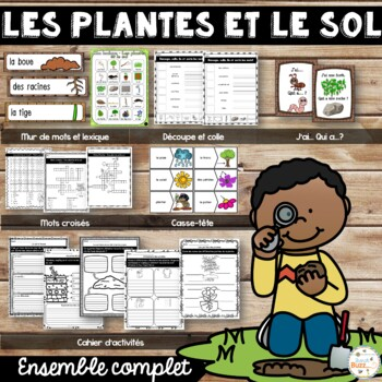 Les plantes et le sol - Ensemble complet - French Soil and Plants