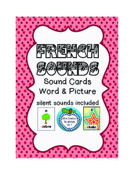 Les sons français: French Sounds Flashcards with Matching