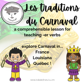 Les traditions du Carnaval (using -er verbs)