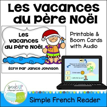 Les vacances du Père Noël Reader & Vocab pages ~ French Sa