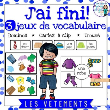 Les vêtements:  3 Clothing Themed Vocabulary Games in French