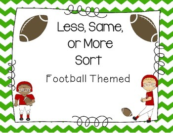 Football Less, Same, or More Sort {Freebie}