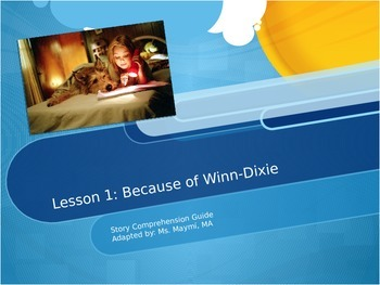 Lesson 1 Because of Winn-Dixie Comprehension Guide Journey