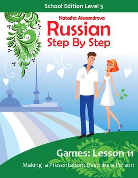 Lesson 11 Russian Intermediate Making a Presentation: Desc