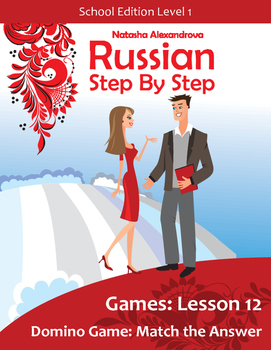 Lesson 12 Russian Beginner Dominoes Game: Match the Answer