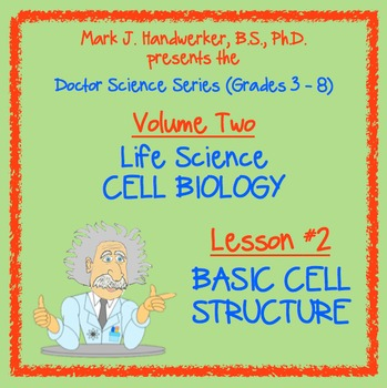 Lesson 2 - BASIC CELL STRUCTURE