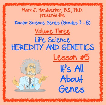 Lesson 5 - IT'S ALL ABOUT GENES
