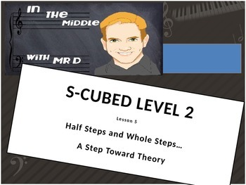 Lesson 5 S-Cubed Level 2 Middle School Sight Singing Progr