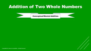 Lesson 7 Part  3: Addition of Two Whole Numbers (Conceptua
