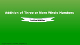 Lesson 8 Part 2: Addition of Three or More Whole Numbers (