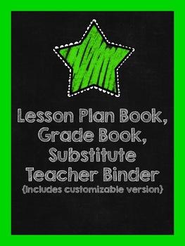 Lesson Plan Book, Grade Book,  Substitute Teacher Binder {