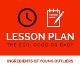 Lesson Plan: Ego Close Read